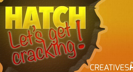 Hatch : Lets get cracking!